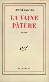 La vaine pâture - ManuelRainoird