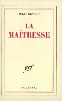 La maîtresse - JulesRenard