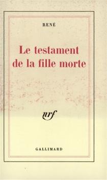 Le testament de la fille morte - René