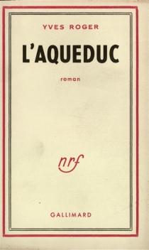 L'aqueduc - YvesRoger