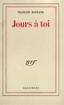 Jours à toi - FrançoisRostand