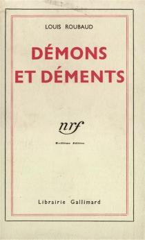 Démons et déments - LouisRoubaud
