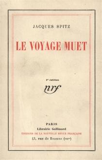 Le voyage muet - JacquesSpitz