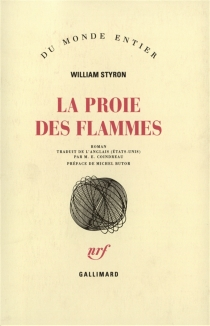 La proie des flammes - William Styron