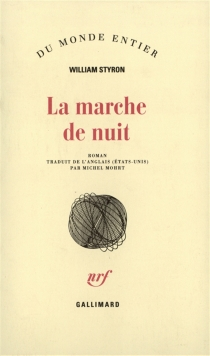La marche de nuit - William Styron