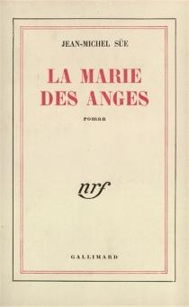 La Marie des anges - Jean-MichelSüe