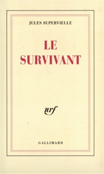 Le survivant - JulesSupervielle