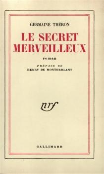 Le secret merveilleux - GermaineThéron