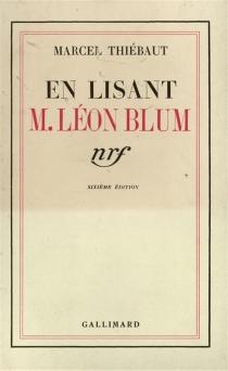 En lisant M. Léon Blum - MarcelThiébaut
