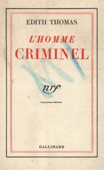 L'homme criminel - Édith Thomas