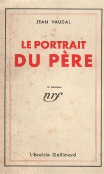 Le portrait du père - JeanVaudal