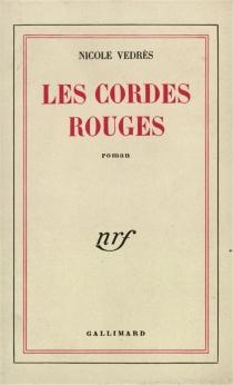 Les cordes rouges - NicoleVédrès