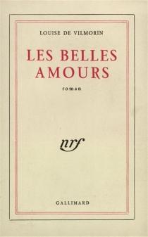 Les belles amours - Louise deVilmorin