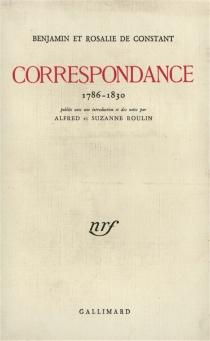 Correspondance : 1786-1830 - Rosalie deConstant