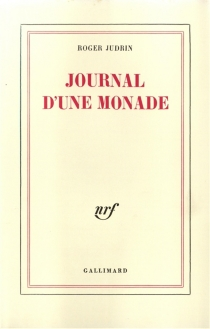 Journal d'une monade - RogerJudrin