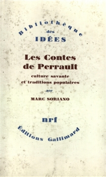 Les contes de Perrault : culture savante et traditions populaires - MarcSoriano