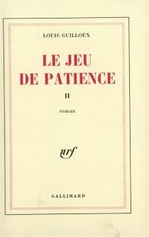 Le jeu de patience - LouisGuilloux