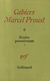 Cahiers Marcel Proust, n° 6 -