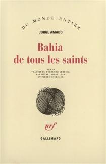 Bahia de tous les saints - JorgeAmado