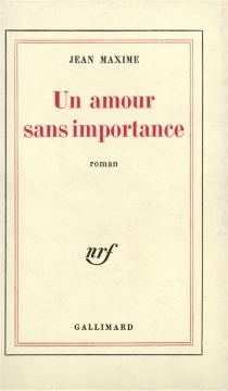 Un amour sans importance - JeanMaxime