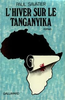 L'hiver sur le Tanganyika - PaulSavatier