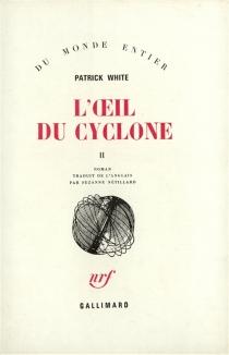 L'oeil du cyclone - PatrickWhite