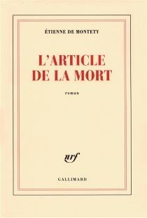 L'article de la mort - Etienne deMontety