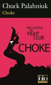 Choke - ChuckPalahniuk