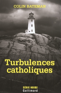 Turbulences catholiques - Colin Bateman