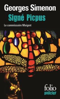 Signé Picpus : une enquête du commissaire Maigret - GeorgesSimenon