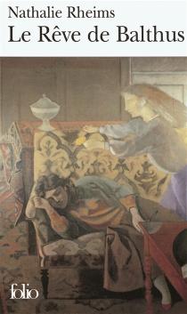 Le rêve de Balthus - NathalieRheims