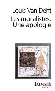 Les moralistes : une apologie - LouisVan Delft
