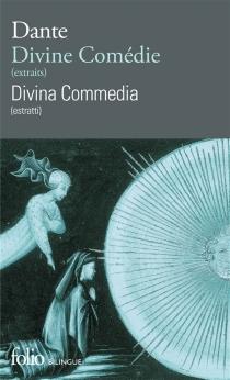 Divina commedia : estratti| Divine comédie : extraits - Dante Alighieri