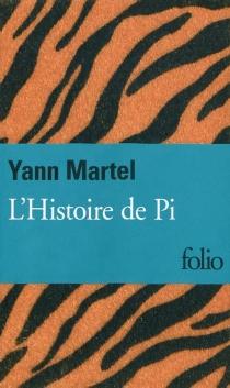 L'histoire de Pi - YannMartel