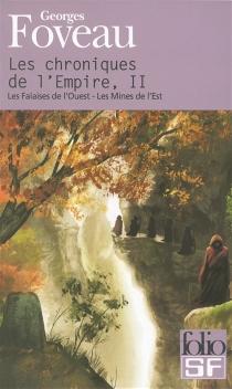 Les chroniques de l'empire - GeorgesFoveau