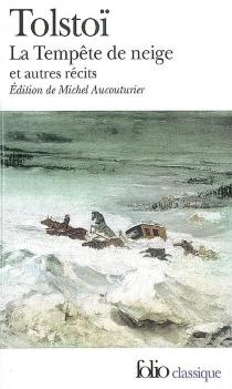 La tempête de neige : et autres récits - Lev NikolaïevitchTolstoï
