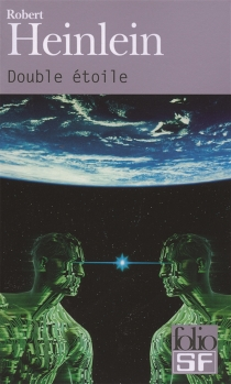 Double étoile - Robert AnsonHeinlein