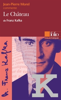 Le château de Franz Kafka - Jean-PierreMorel