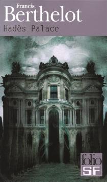 Hadès Palace - FrancisBerthelot