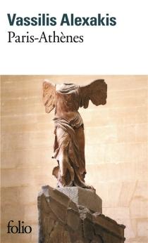 Paris-Athènes - VassilisAlexakis