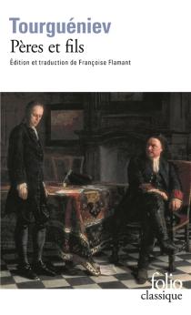 Pères et fils - Ivan SergueïevitchTourguéniev