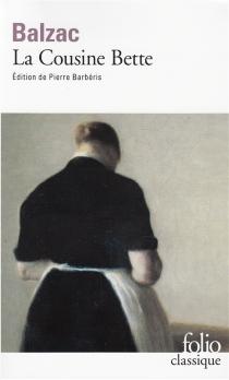 La cousine Bette - Honoré deBalzac