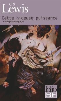 La trilogie cosmique - Clive StaplesLewis
