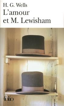 L'amour et M. Lewisham : histoire d'un très jeune couple - Herbert GeorgeWells
