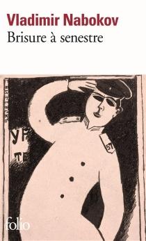 Brisure à senestre - VladimirNabokov