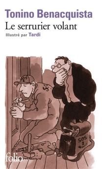 Le serrurier volant - ToninoBenacquista