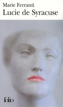 Lucie de Syracuse - MarieFerranti