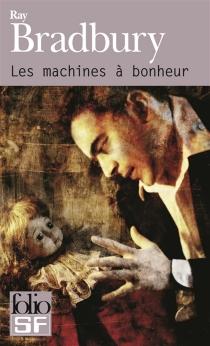 Les machines à bonheur - RayBradbury