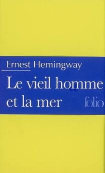 Le vieil homme et la mer - ErnestHemingway
