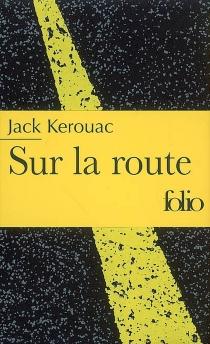 Sur la route - JackKerouac